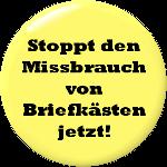Button: Stoppt den Briefkasten-Missbrauch
