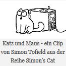 Bild: Katz und Maus - ein Clip von Simon Tofield aus der Reihe Simon's Cat
