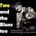 Bild: Two and the Blues too - Konny Künkel und Manfred Häder
