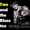 Bild: Two and the Blues too - Konny Künkel und Manfred Häder