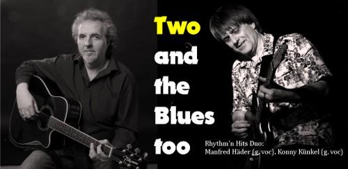Two and the Blues too - Konny Künkel und Manfred Häder